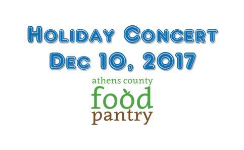 Holiday Concert to Benefit the Athens County Food Pantry – Dec 10, 2017