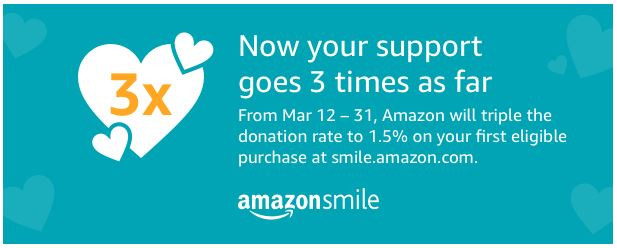 Amazon Smile: Mar 12-31 Triple Donation Rate!